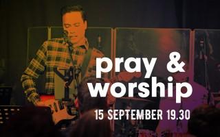 Pray & Worship  |              Wij geven een feest!